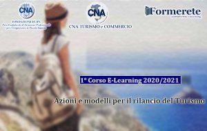 """Cna Turismo e Commercio: 1° Corso E-Learning """"Azioni e modelli per il rilancio del Turismo"""""""