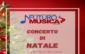 """Mercoledì 23, alle 20.30, su facebook il Concerto di Natale dell'Associazione """"Futuro Musica"""""""