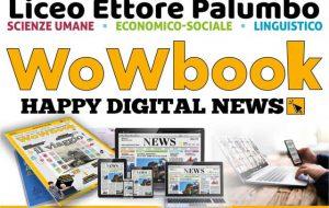 WOWBOOK HAPPY DIGITAL NEWS: al via il giornale scolastico del Liceo Palumbo