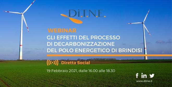 Gli effetti del processo di decarbonizzazione del polo energetico di Brindisi: il video integrale del webinar promosso dal DiTNE