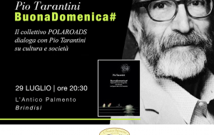 """Pio Tarantini presenta """"BuonaDomenica#"""" all'Antico Palmento di Brindisi"""