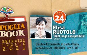 "Puglia Book Brindisi: sabato 24 Elisa Ruotolo presenta ""Quel Luogo A Me Proibito"""