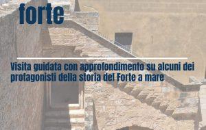 """Passeggiata al Forte: Martedi 25 """"I castellani del Forte"""""""