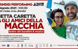 """Brindisi Performing Arts Festival: venerdì 6 agosto """"Betta Caretta e gli amici della Macchia"""" alla Cedas Avio di Brindisi"""