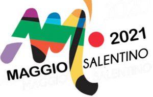 Torna il Maggio Salentino: l'VIII edizione a Settembre 2021 dopo il rinvio causa Covid-19