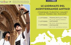 """Tutto pronto per le tre """"Giornate del Mediterraneo Antico: Itinerari turistici SMART nella terra dei Messapi"""""""