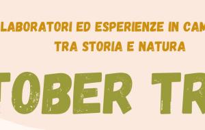 Thalassia organizza l'Oktober Trek: laboratori ed esperienze in cammino tra Storia e Natura