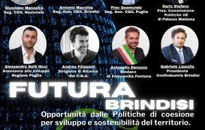 Futura Brindisi: a Francavilla incontro CGIL sulle politiche di coesione per lo sviluppo e la sostenibilità del territorio