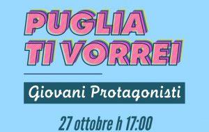 Come vorresti la Puglia? Come te la immagini tra 5 anni? se ne parla a Francavilla mercoledì 27